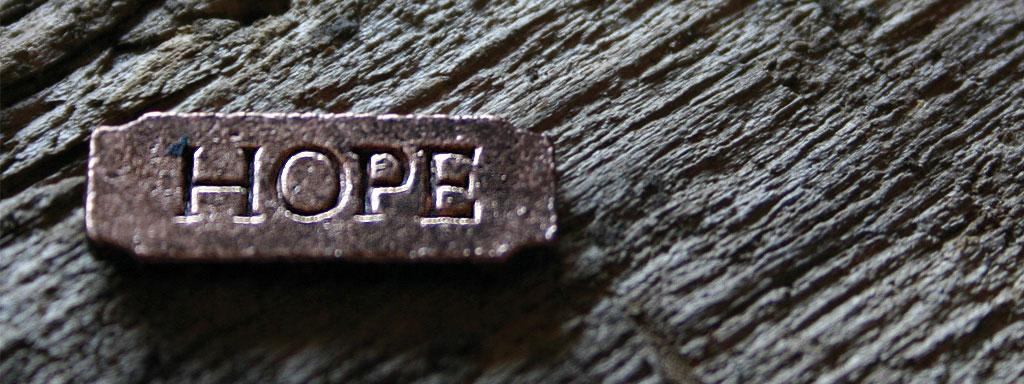 "A badge saying ""Hope"""